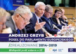 ANDRZEJ GRZYB POSEŁ DO PARLAMENTU EUROPEJSKIEGO – PODSUMOWANIE 2014–2019