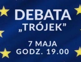 "Debata ""TRÓJEK"" w TVP3 – 7 maja"